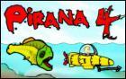 Pirana 4